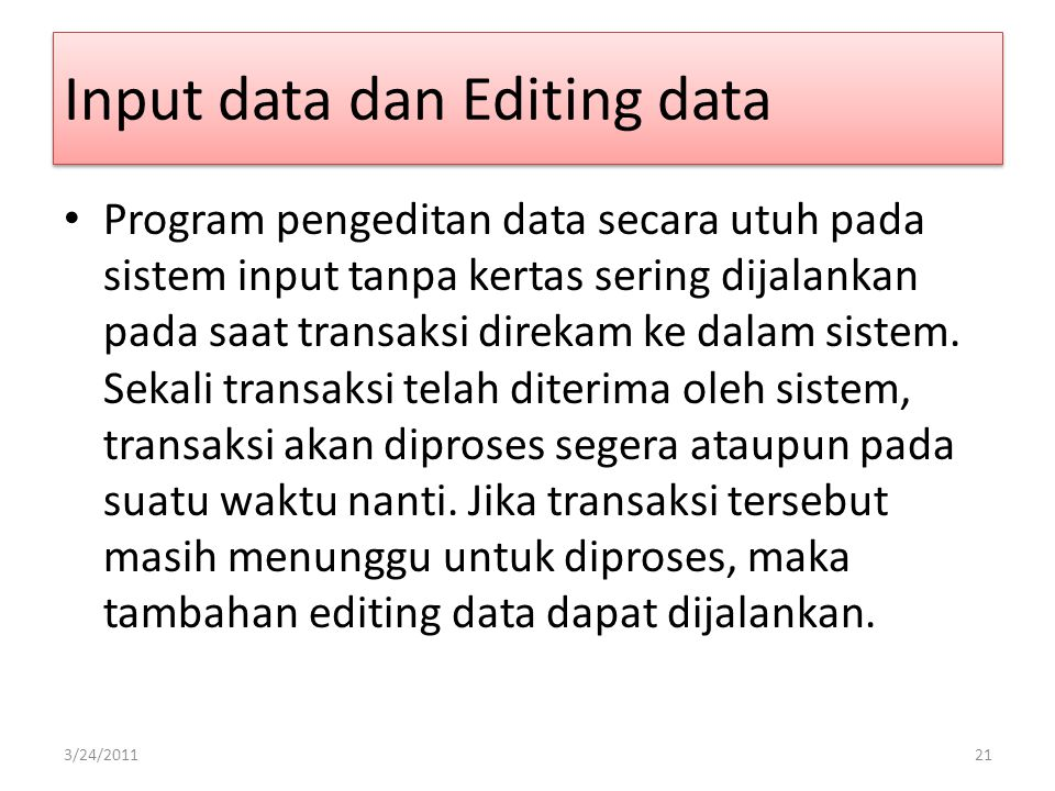 Input data dan Editing data