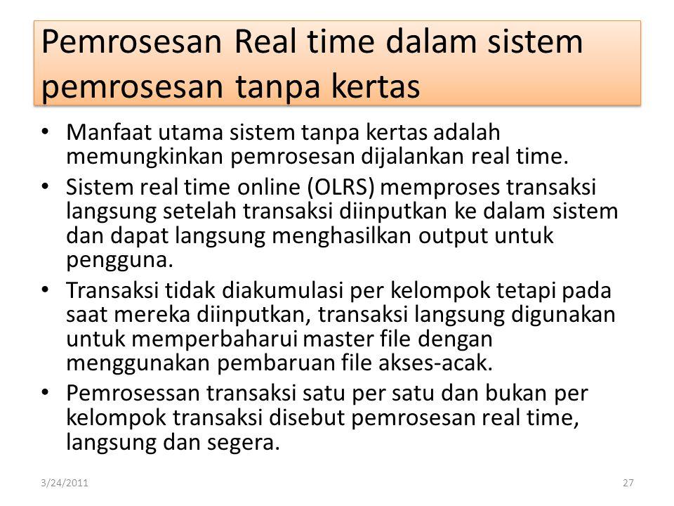 Pemrosesan Real time dalam sistem pemrosesan tanpa kertas