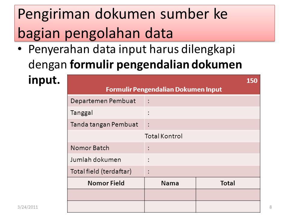 Pengiriman dokumen sumber ke bagian pengolahan data