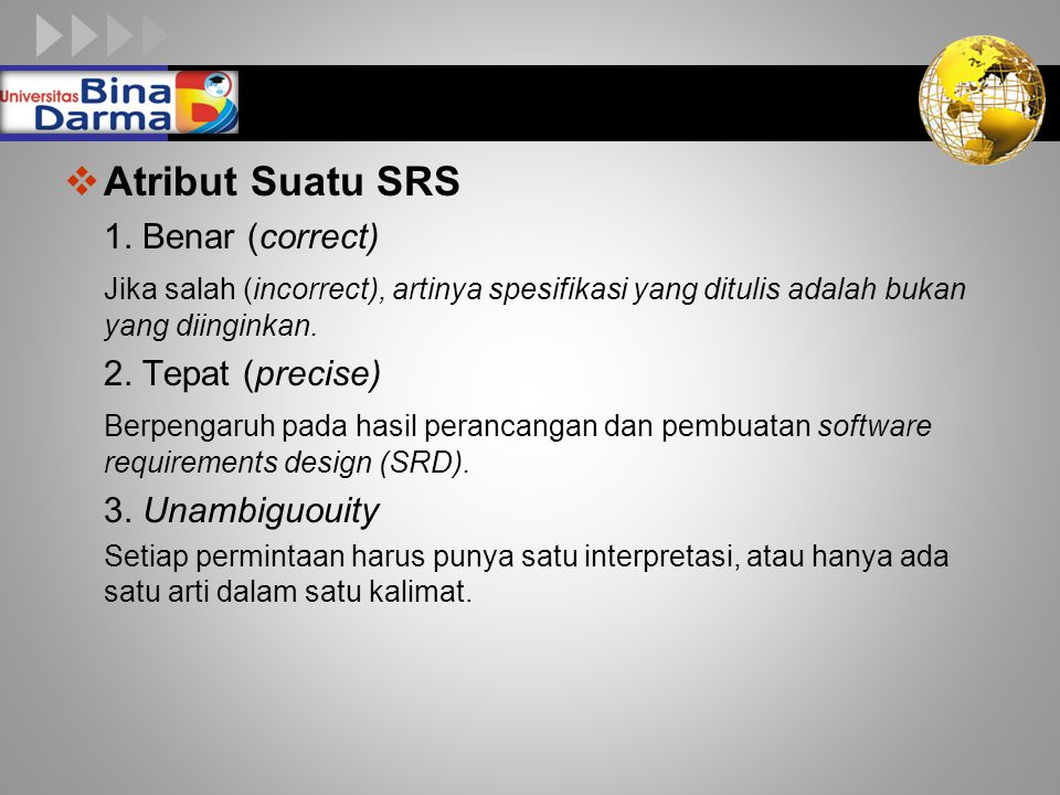 Atribut Suatu SRS 1. Benar (correct)