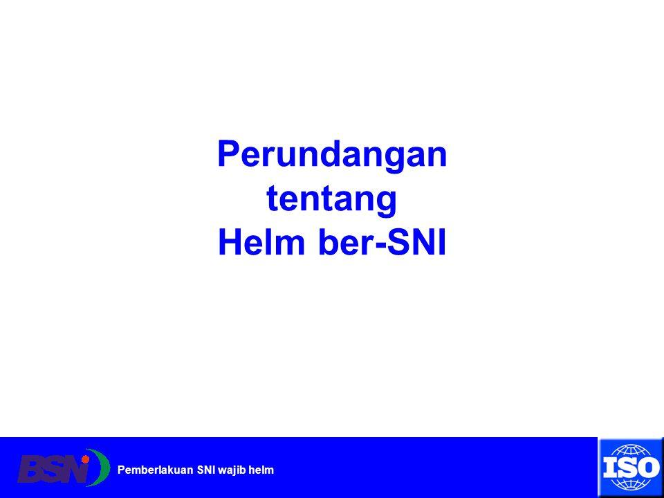 Perundangan tentang Helm ber-SNI