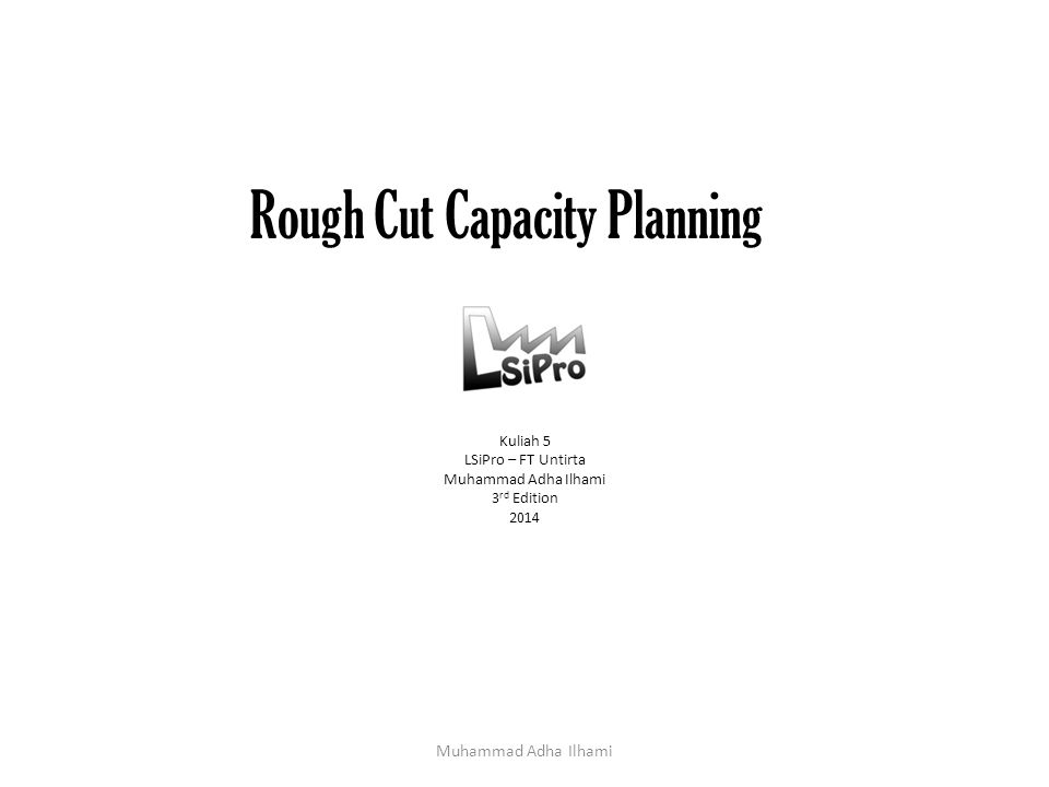 Rough Cut Capacity Planning