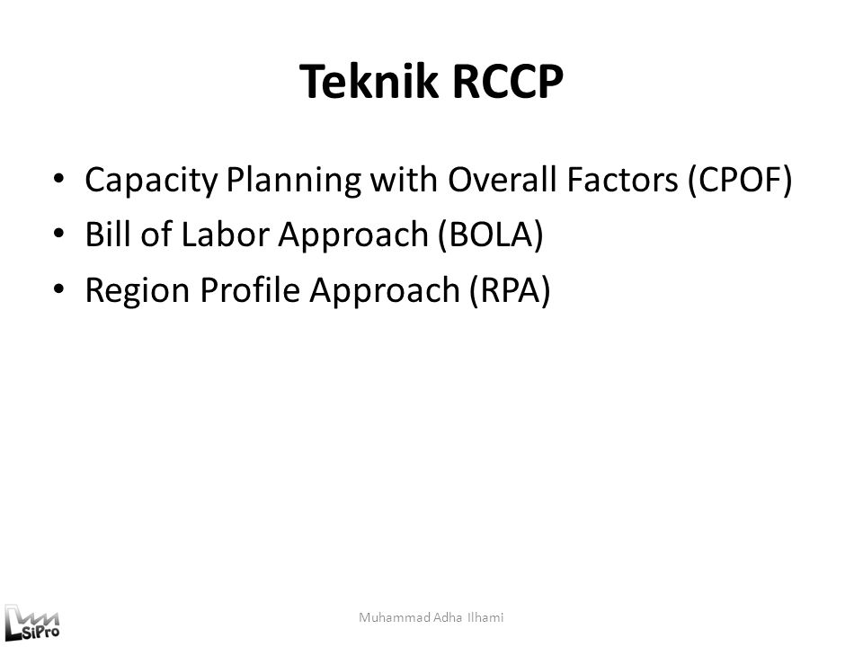 Teknik RCCP Capacity Planning with Overall Factors (CPOF)