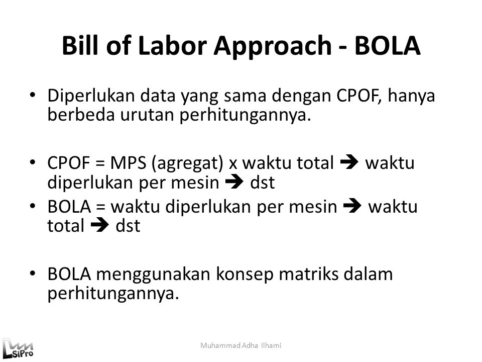 Bill of Labor Approach - BOLA