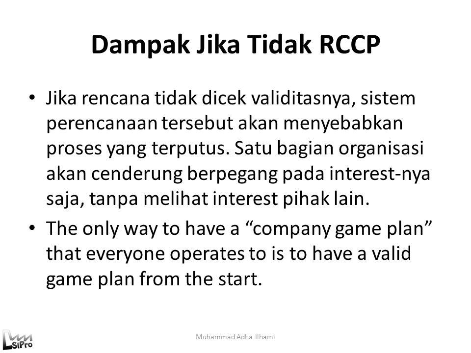 Dampak Jika Tidak RCCP