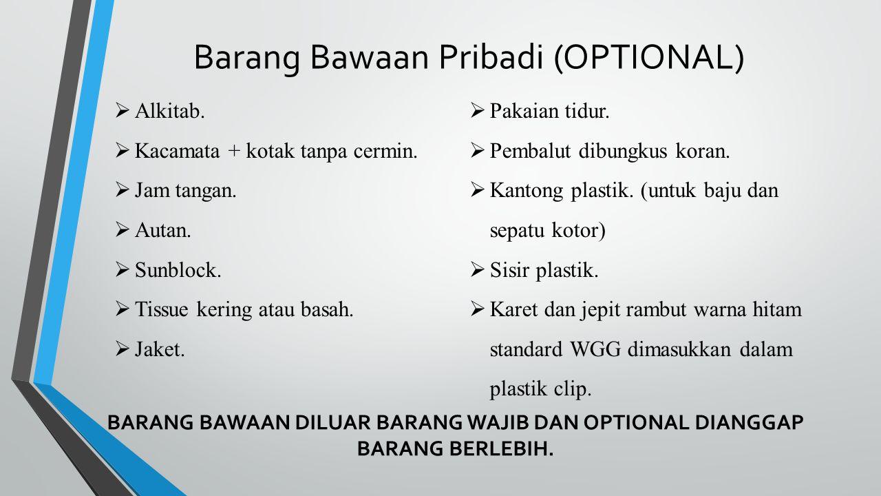 Barang Bawaan Pribadi (OPTIONAL)