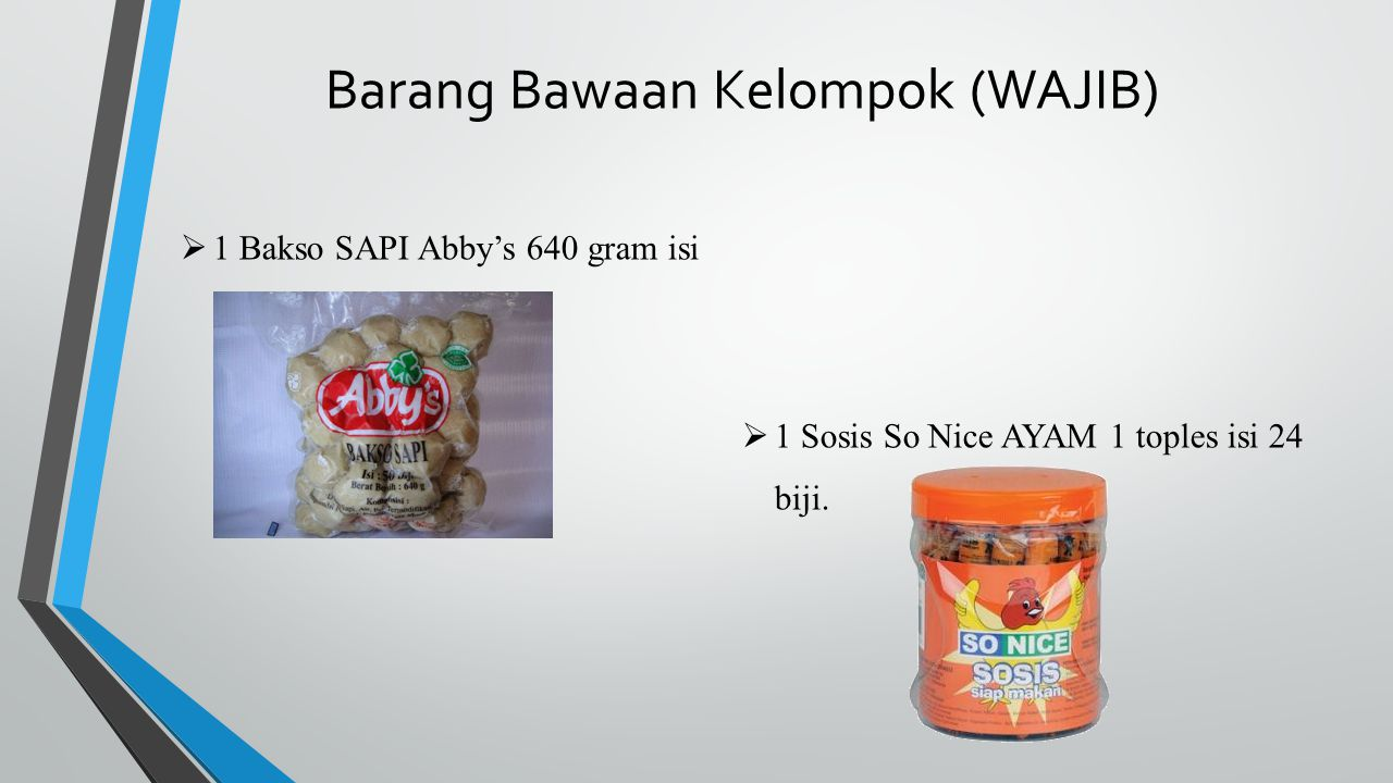 Barang Bawaan Kelompok (WAJIB)