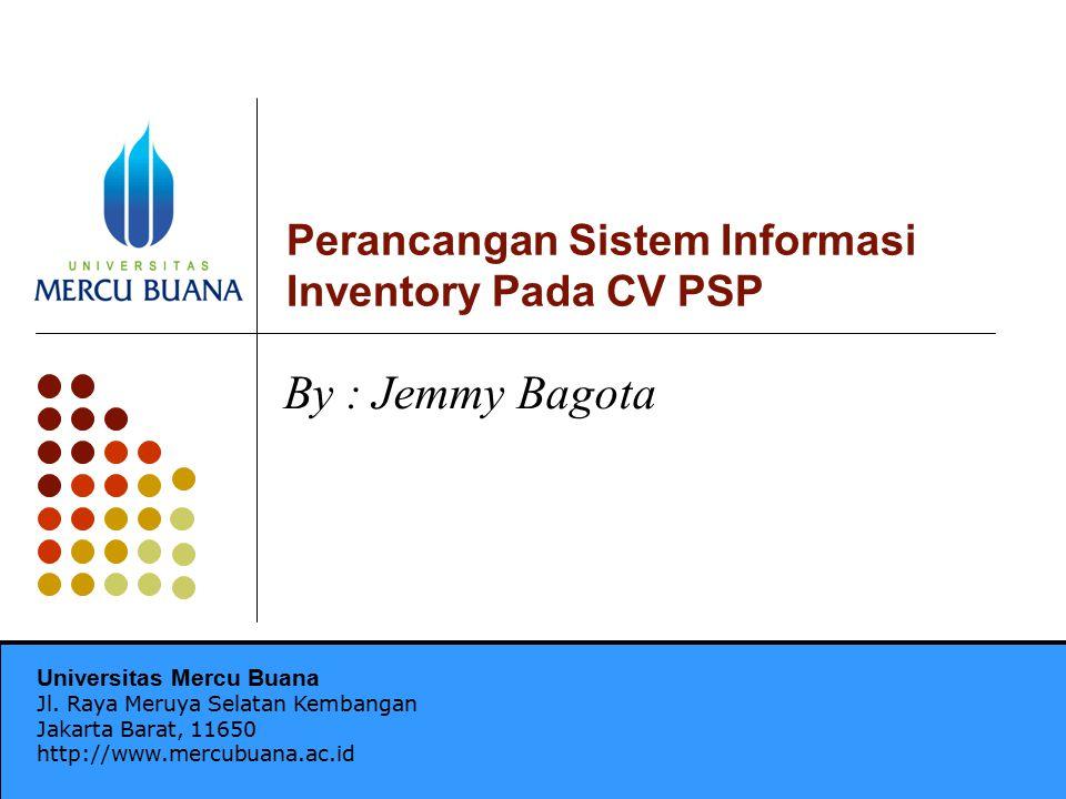 Perancangan Sistem Informasi Inventory Pada CV PSP