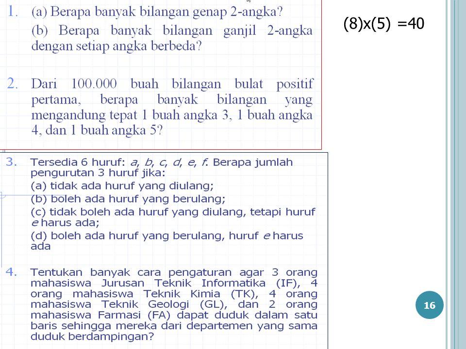(8)x(5) =40 sa