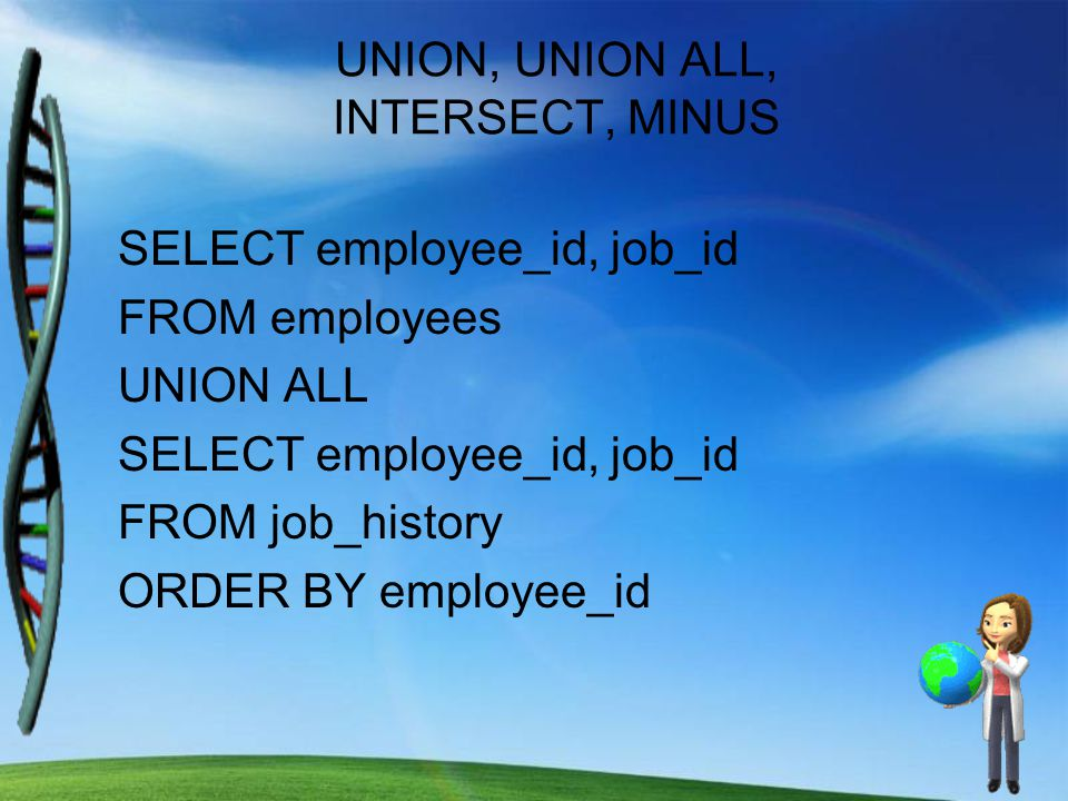UNION, UNION ALL, INTERSECT, MINUS