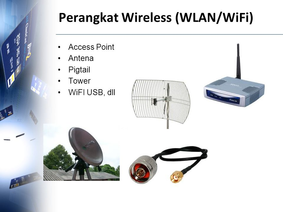 Perangkat Wireless (WLAN/WiFi)