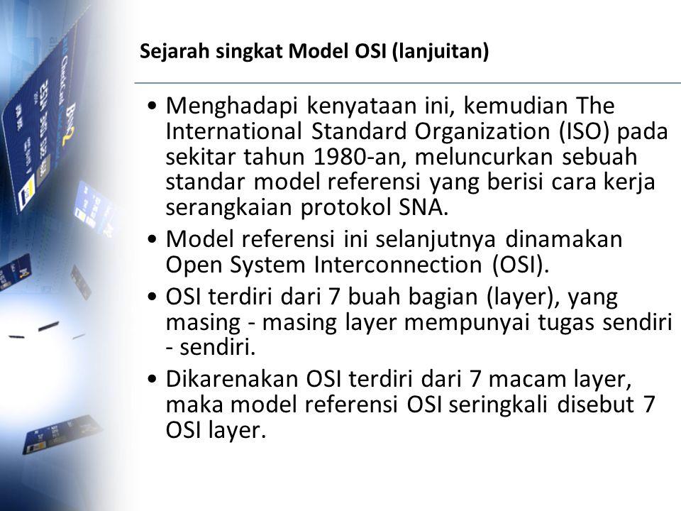 Sejarah singkat Model OSI (lanjuitan)
