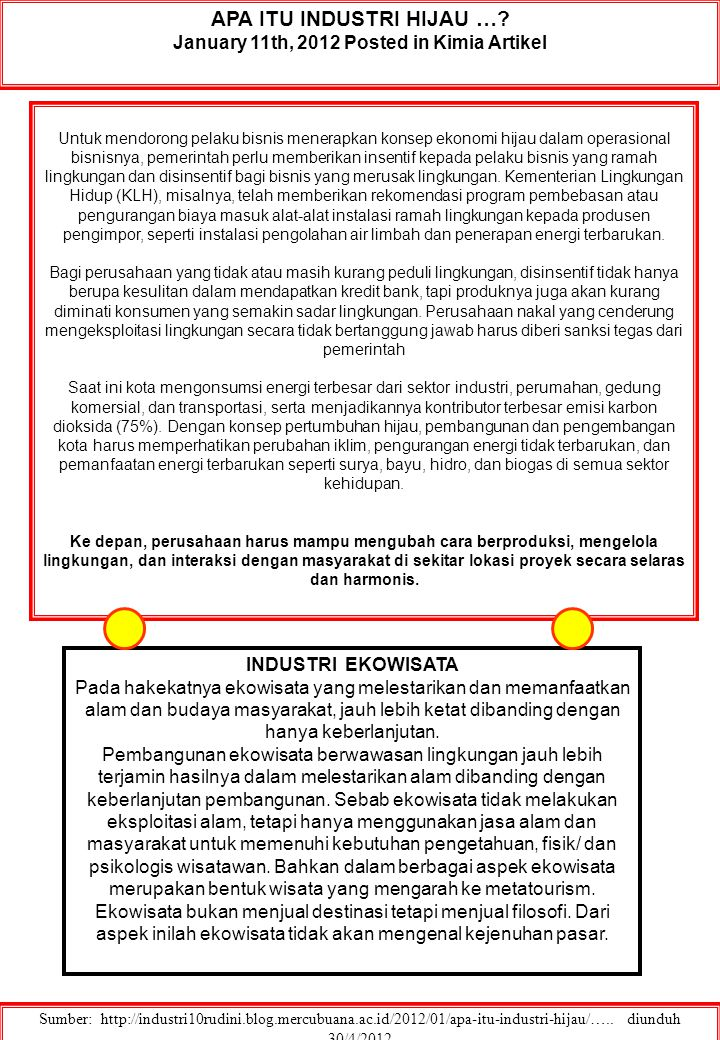 APA ITU INDUSTRI HIJAU … January 11th, 2012 Posted in Kimia Artikel