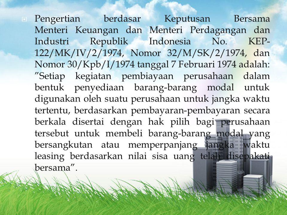 Pengertian berdasar Keputusan Bersama Menteri Keuangan dan Menteri Perdagangan dan Industri Republik Indonesia No.