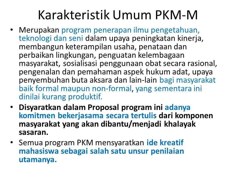 Karakteristik Umum PKM-M