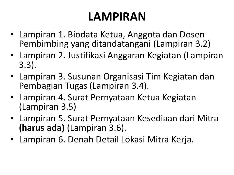 LAMPIRAN Lampiran 1. Biodata Ketua, Anggota dan Dosen Pembimbing yang ditandatangani (Lampiran 3.2)