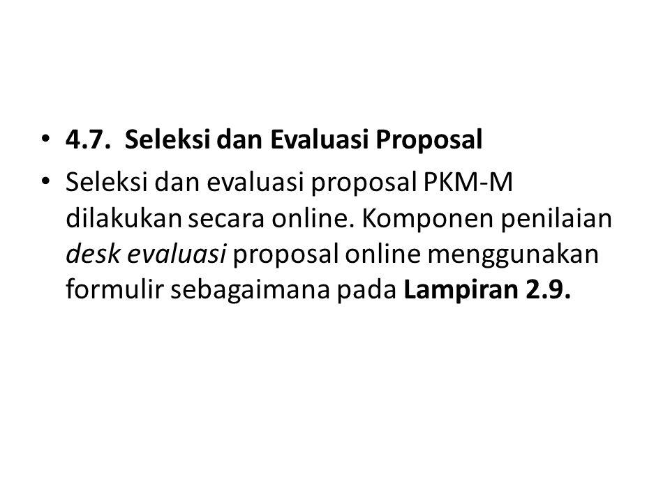 4.7. Seleksi dan Evaluasi Proposal