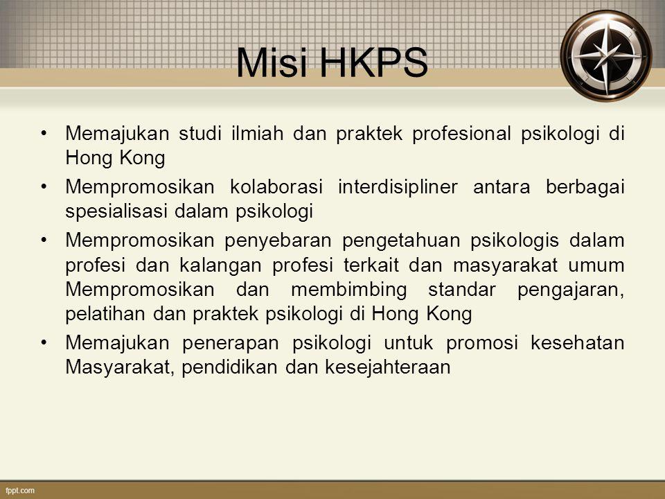 Misi HKPS Memajukan studi ilmiah dan praktek profesional psikologi di Hong Kong.