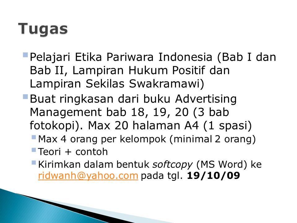 Tugas Pelajari Etika Pariwara Indonesia (Bab I dan Bab II, Lampiran Hukum Positif dan Lampiran Sekilas Swakramawi)
