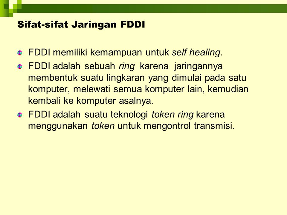 Sifat-sifat Jaringan FDDI