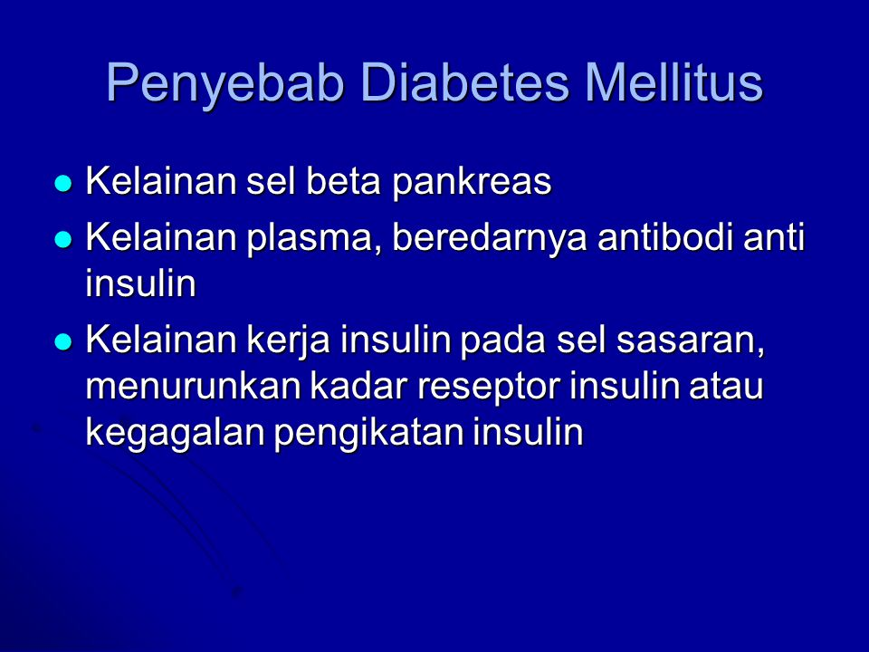 Penyebab Diabetes Mellitus