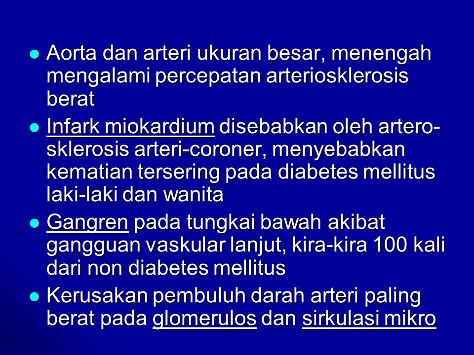 Aorta dan arteri ukuran besar, menengah mengalami percepatan arteriosklerosis berat