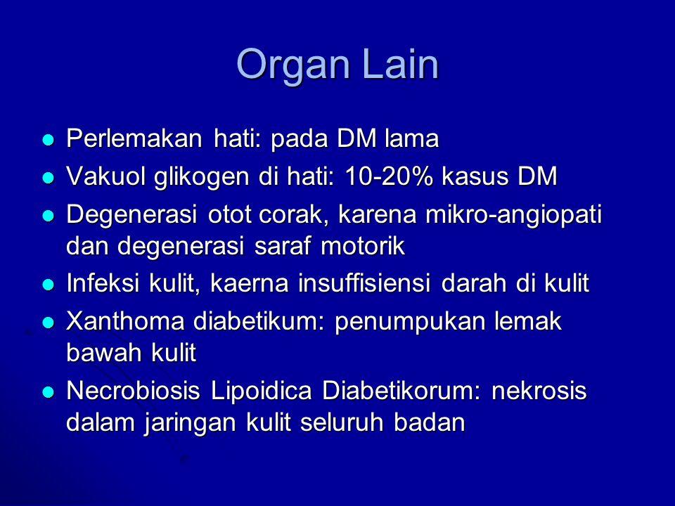 Organ Lain Perlemakan hati: pada DM lama