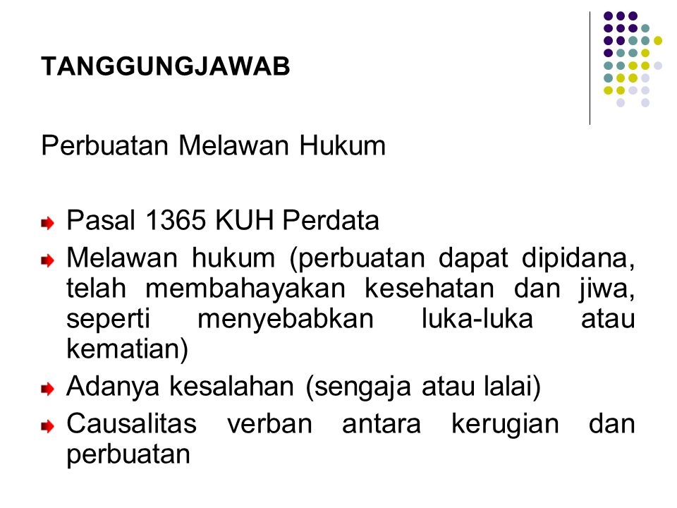Perbuatan Melawan Hukum Pasal 1365 KUH Perdata
