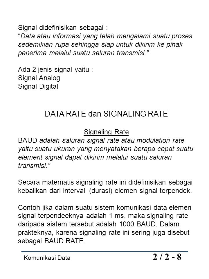 DATA RATE dan SIGNALING RATE