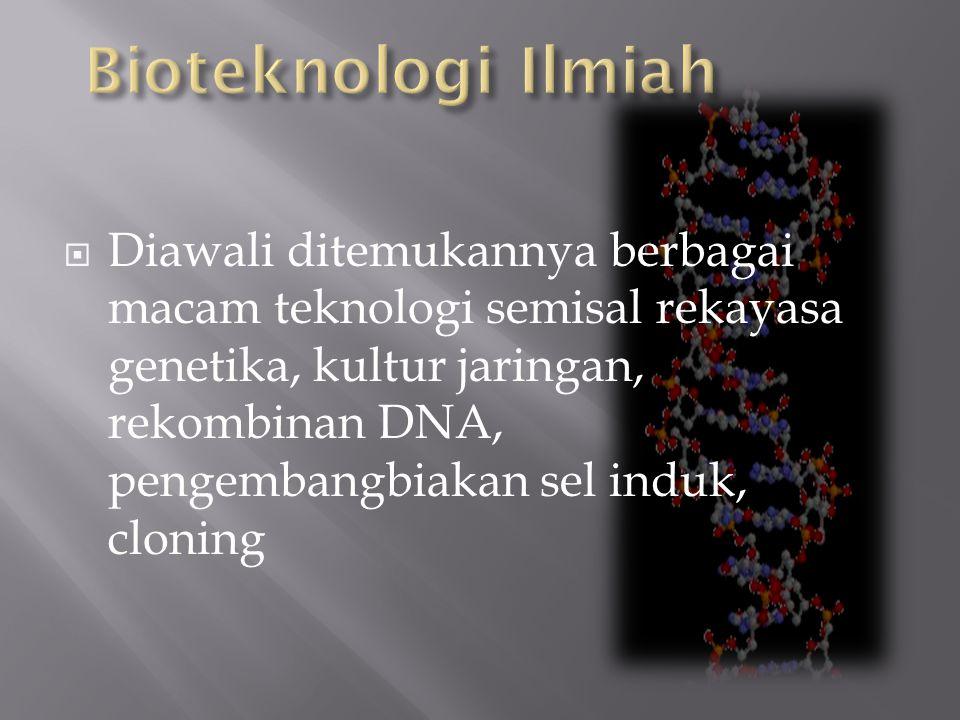Bioteknologi Ilmiah