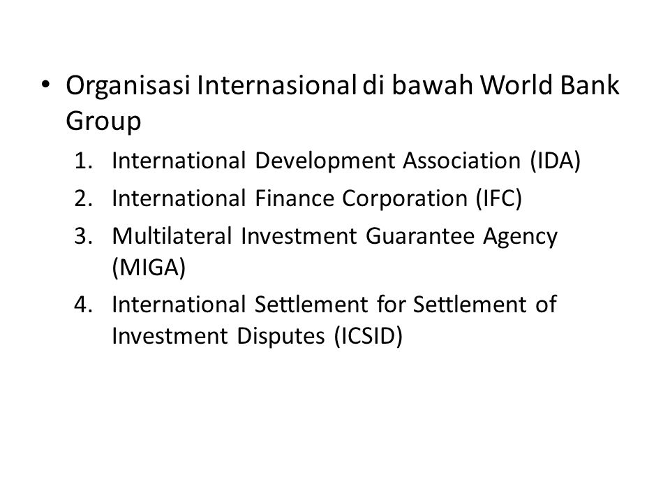 Organisasi Internasional di bawah World Bank Group