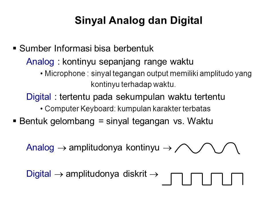 Sinyal Analog dan Digital