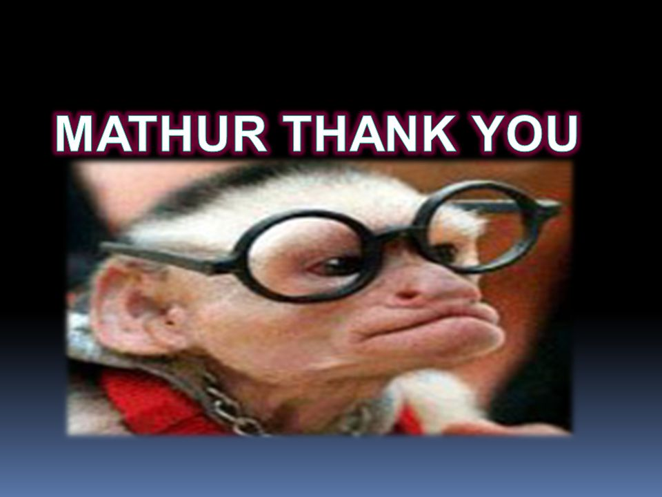 MATHUR THANK YOU