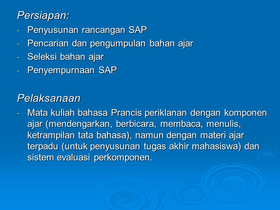 Persiapan: Pelaksanaan Penyusunan rancangan SAP