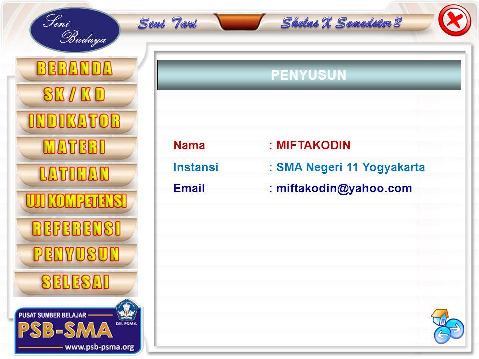 PENYUSUN Nama : MIFTAKODIN Instansi : SMA Negeri 11 Yogyakarta
