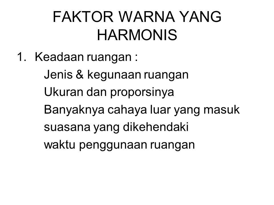 FAKTOR WARNA YANG HARMONIS