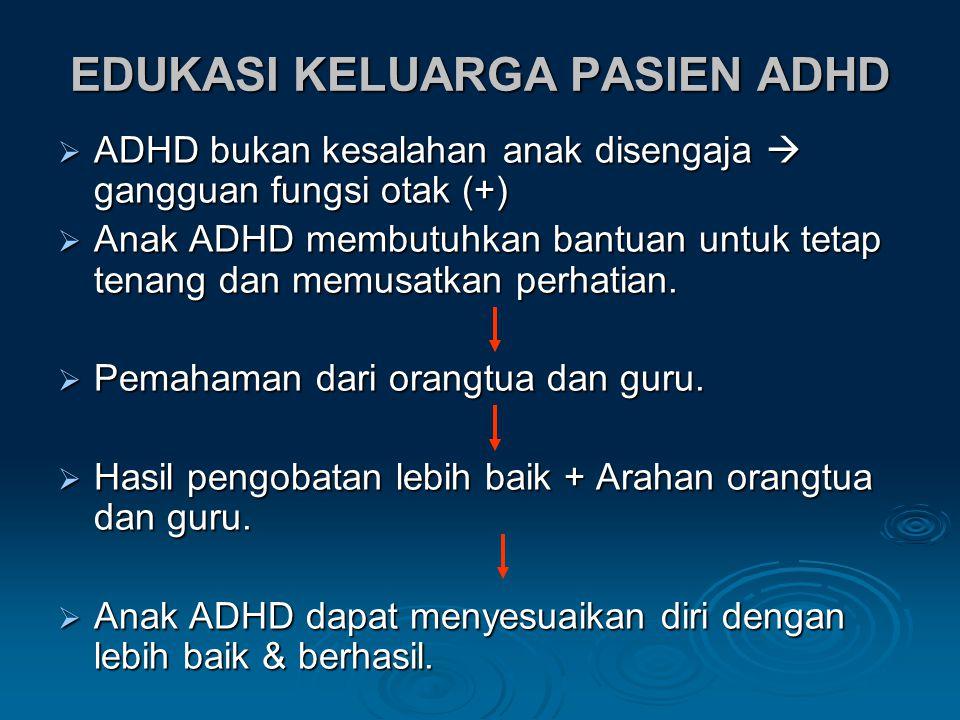 EDUKASI KELUARGA PASIEN ADHD
