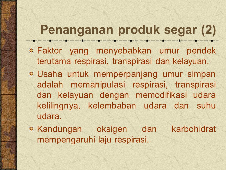 Penanganan produk segar (2)