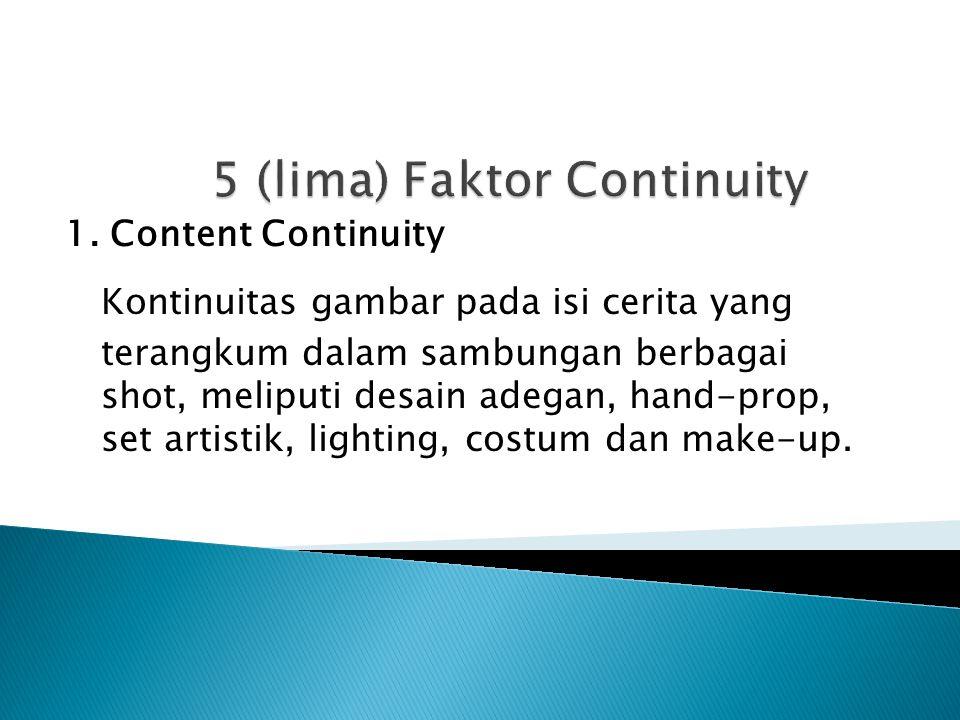 5 (lima) Faktor Continuity