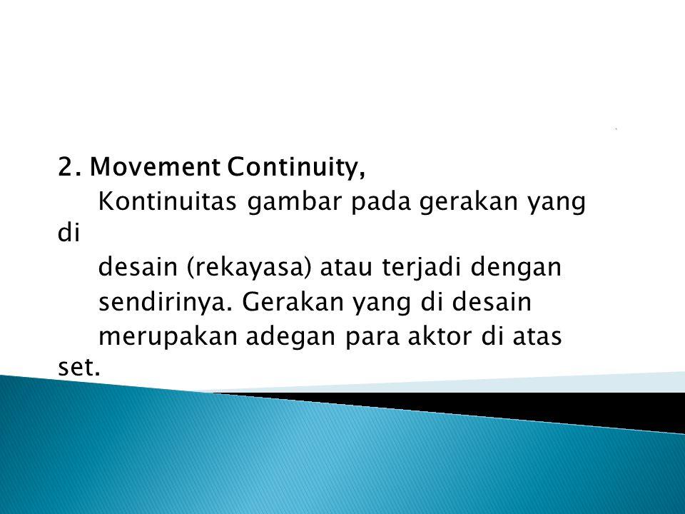 Kontinuitas gambar pada gerakan yang di