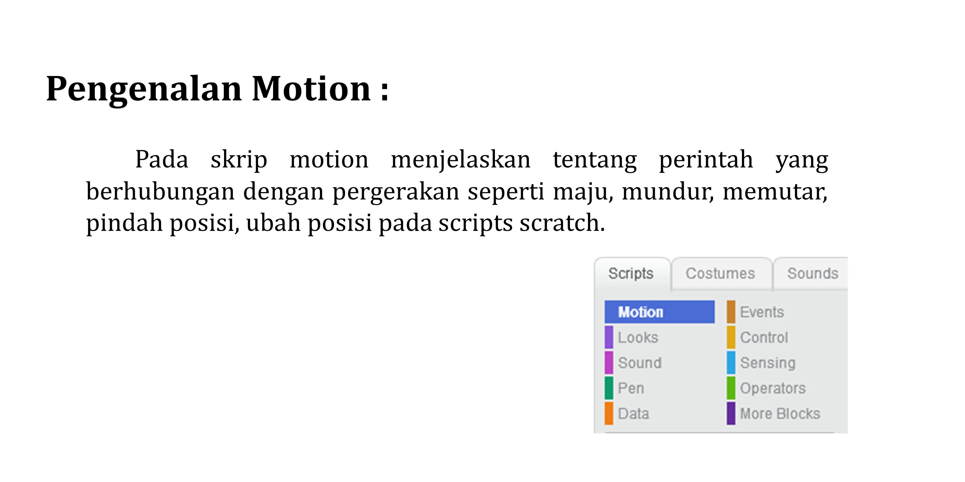 Pengenalan Motion :