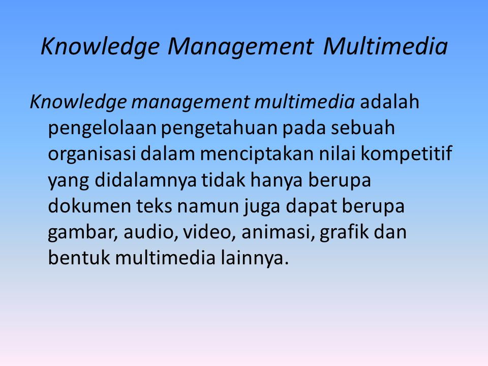 Knowledge Management Multimedia