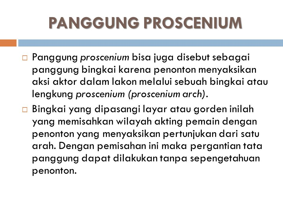 PANGGUNG PROSCENIUM