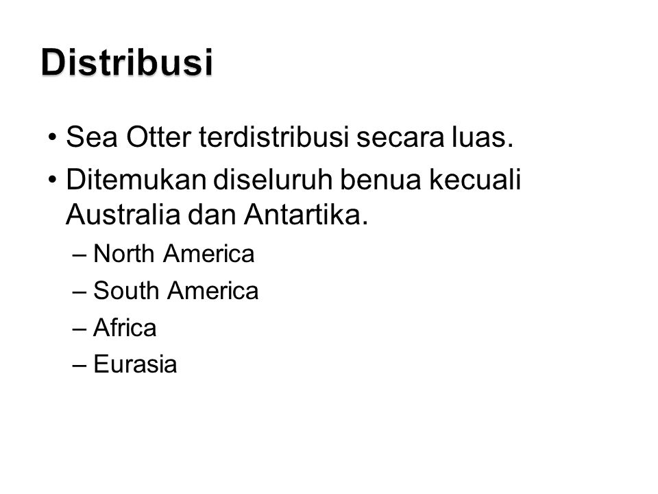 Distribusi Sea Otter terdistribusi secara luas.