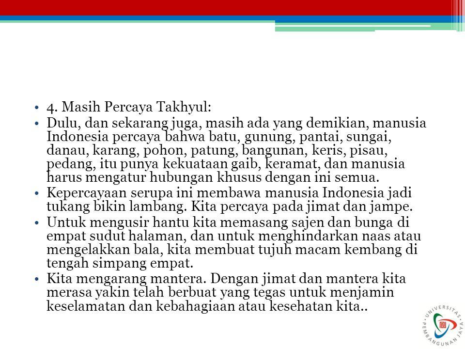4. Masih Percaya Takhyul: