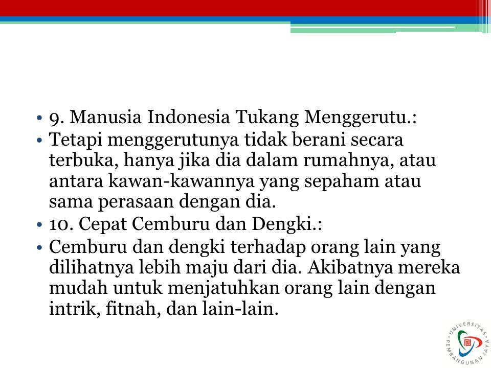 9. Manusia Indonesia Tukang Menggerutu.: