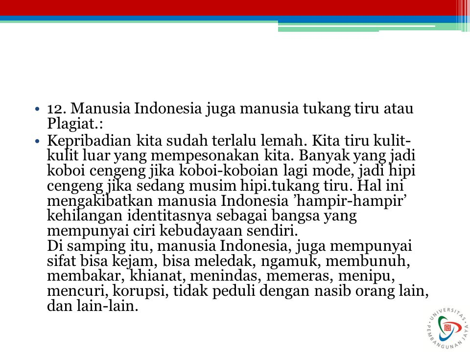 12. Manusia Indonesia juga manusia tukang tiru atau Plagiat.: