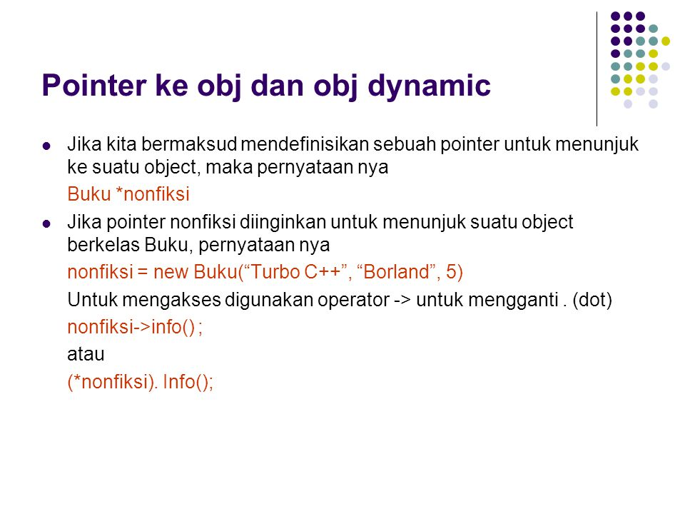 Pointer ke obj dan obj dynamic