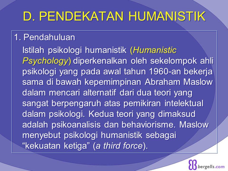 D. PENDEKATAN HUMANISTIK