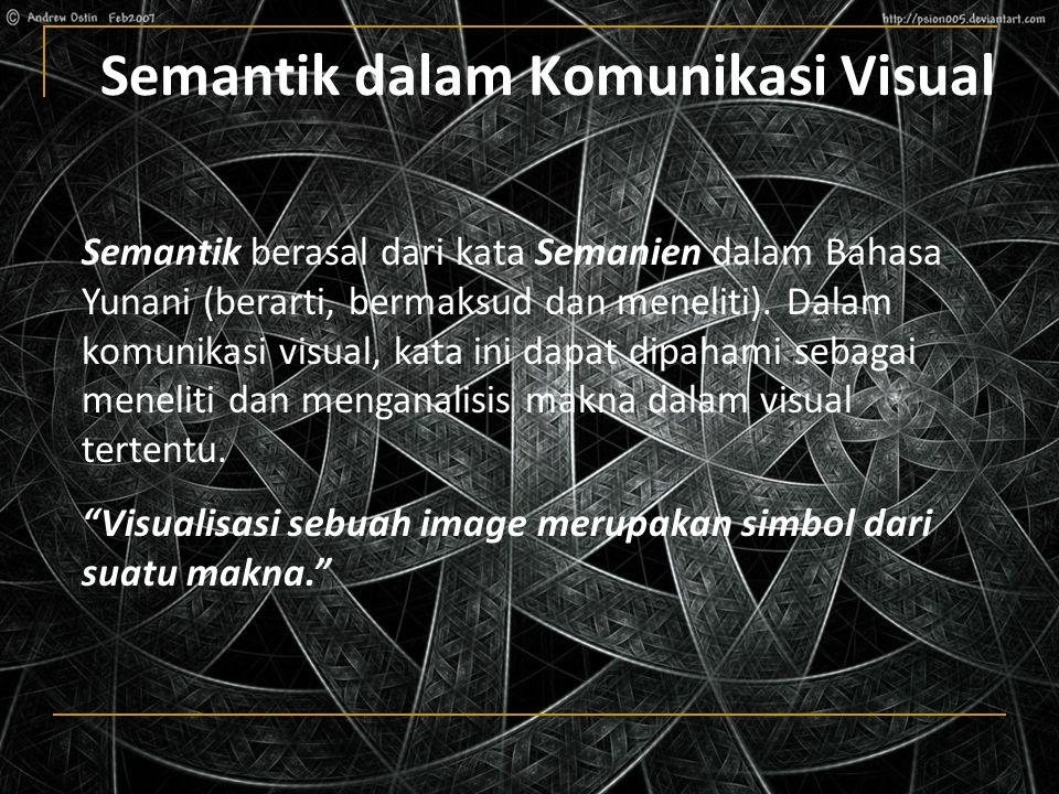 Semantik dalam Komunikasi Visual